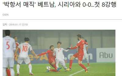 U23 Việt Nam thành tin nóng trên báo Hàn Quốc
