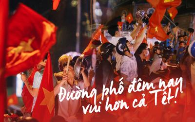 """Một đêm """"vui quên Tết"""" bởi U23 Việt Nam: Hôm nay ra đường, ai cũng dễ thương!"""