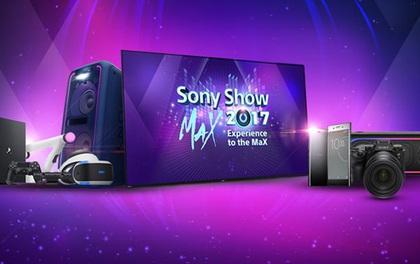 Sony Show 2017 – Sân chơi công nghệ đáng chờ nhất dành cho giới trẻ trong tháng 9