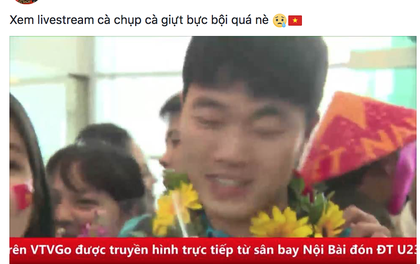 Lý do buổi livestream chào mừng U23 Việt Nam cứ bị giật liên tục đến phát bực