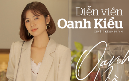 """Sau 10 năm diễn """"một màu"""", """"con gái Thị Bình"""" Oanh Kiều giờ đã thèm nổi tiếng nhưng vẫn không nhận vơ cảnh nóng!"""