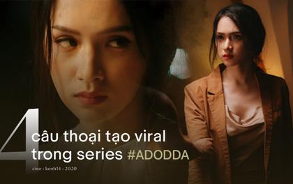 """4 câu thoại """"tạo sóng"""" ở vũ trụ #ADODDA của Hương Giang mà hội tiểu tam - sở khanh nghe xong phải giật mình"""