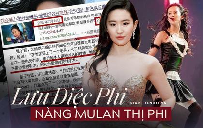 """Lưu Diệc Phi: """"Mulan"""" thị phi với tin đồn phẫu thuật chuyển giới, phá thai, nghi vấn bằng cấp rúng động showbiz"""