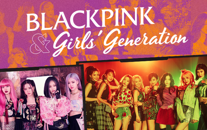 Sự chuyển giao thời đại từ Girls' Generation đến BLACKPINK: 2 cái tên cân bằng sức nặng cho phái nữ tại đấu trường Kpop