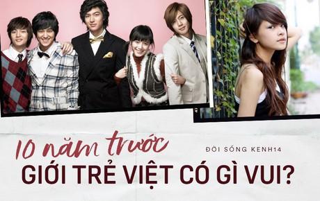 2009 nghĩa là 10 năm trước, giới trẻ Việt đã có quá nhiều thứ không thể nào quên!