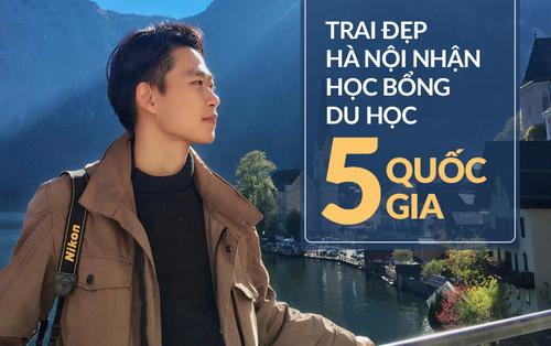 Cậu bạn Hà Nội đẹp trai, giành học bổng du học 5 quốc gia trên thế giới, là thủ khoa đầu vào và tốt nghiệp đại học với số điểm cao nhất
