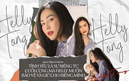 """Helly Tống ở tuổi 23: """"Tình yêu là sự riêng tư cuối cùng mà tôi giữ cho riêng mình."""""""