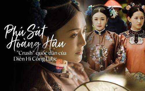 """Phú Sát Hoàng Hậu - """"Crush quốc dân"""" chốn hậu cung trong phim cực hot"""