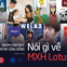 Các nhà sáng tạo nội dung nổi tiếng: Heominhon, Welax, Kênh 28 Entertainment mong đợi gì ở MXH Lotus?