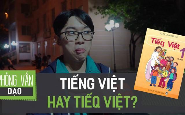 Tiếng Việt hay Tiếq Việt?