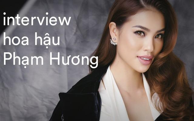 Hoa hậu Phạm Hương - Interview