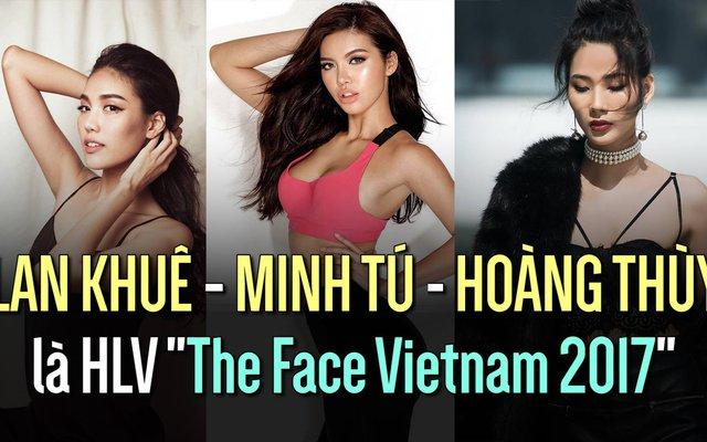"""Lan Khuê - Minh Tú - Hoàng Thùy làm HLV """"The Face"""" mùa 2"""