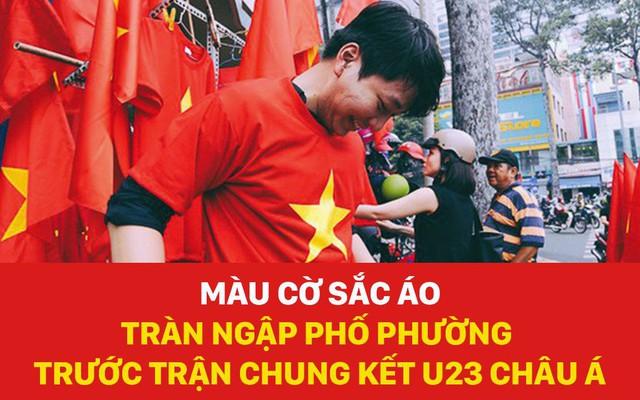 Màu cờ sắc áo tràn ngập phố phường trước trận chung kết U23 Châu Á