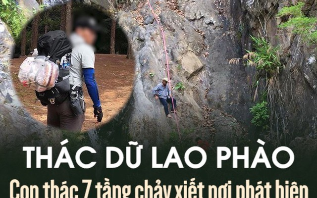 Thác dữ Lao Phào: Con thác 7 tầng chảy xiết nơi phát hiện thi thể nam phượt thủ xấu số