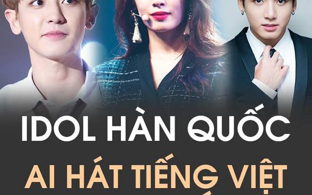 Khi Idol Hàn hát tiếng Việt