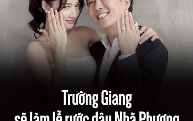 Trường Giang sẽ làm lễ rước dâu Nhã Phương bằng máy bay vào chiều 25/9?