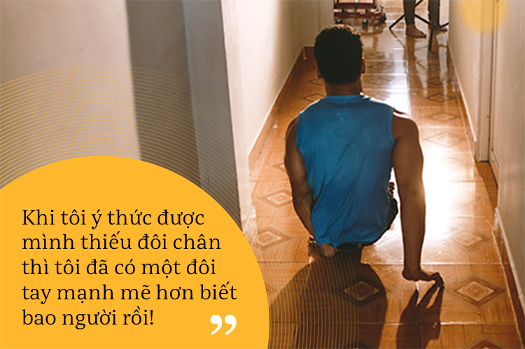 """Lê Văn Công: """"Khi ý thức được mình thiếu đôi chân thì đôi tay tôi đã mạnh mẽ lắm rồi!"""" - Ảnh 3."""