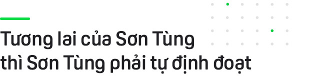 Sơn Tùng sau cuộc chia tay Quang Huy: Tương lai của Tùng phải do Tùng định đoạt, không giao cho ai được! - Ảnh 3.