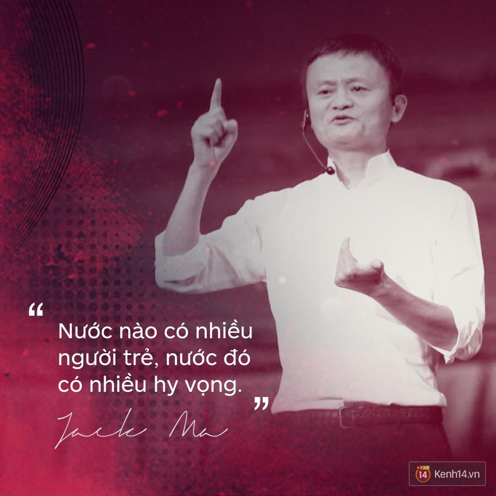 Loạt phát ngôn đầy cảm hứng tỷ phú Jack Ma vừa gửi đến các bạn trẻ Việt Nam - Ảnh 11.