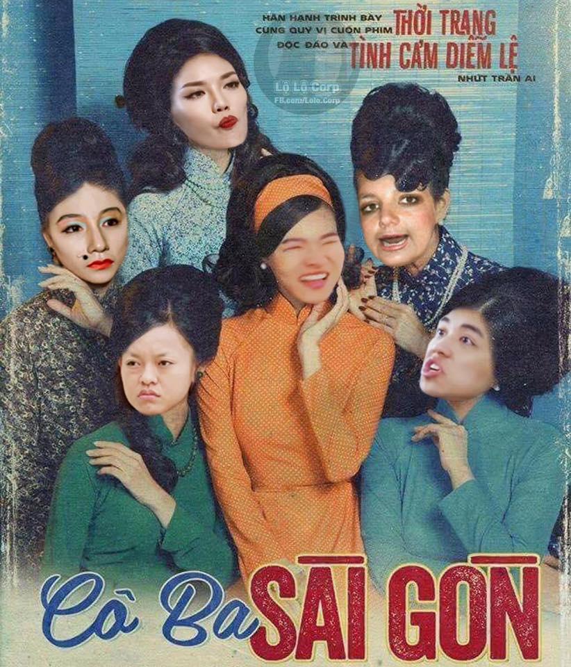 Không phải chờ lâu, dân mạng đã ngập tràn ảnh chế poster Cô ba Sài Gòn - Ảnh 11.