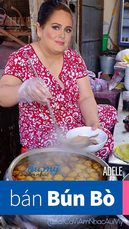 Chết cười với bộ ảnh chế Adele bán bún bò, Miley đi bán ốc nếu về Việt Nam sống - Ảnh 1.