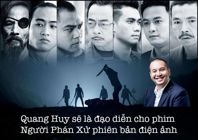 Nghi vấn đạo diễn Quang Huy sẽ sản xuất Người Phán Xử bản điện ảnh? - Ảnh 1.