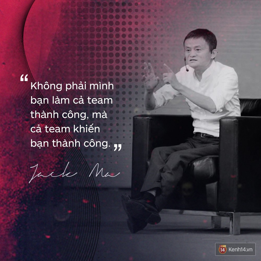 Loạt phát ngôn đầy cảm hứng tỷ phú Jack Ma vừa gửi đến các bạn trẻ Việt Nam - Ảnh 21.