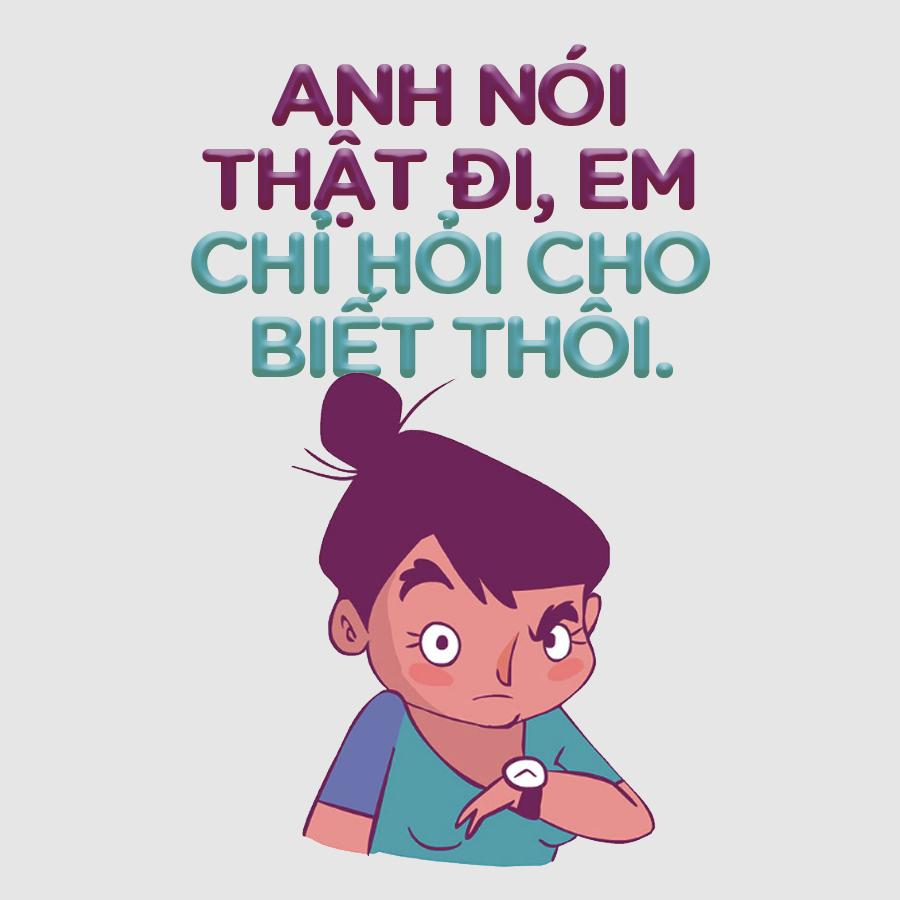 7 lời nói dối kinh điển của con gái, đừng ai dại mà nghe theo! - Ảnh 9.