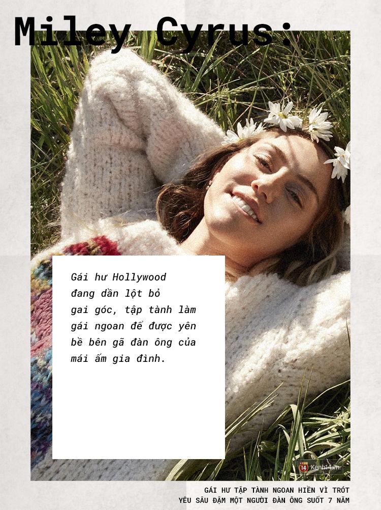 Miley Cyrus: Gái hư chịu trở về hình hài gái ngoan vì trót yêu sâu đậm một người đàn ông suốt 7 năm - Ảnh 5.