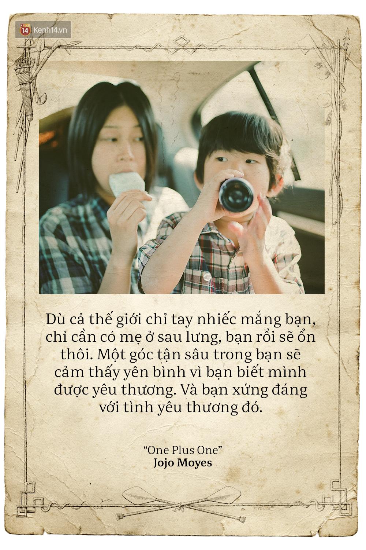 Ngày của mẹ, hãy đọc những trích dẫn cảm động này rồi về nhà và ôm mẹ ngay một cái! - Ảnh 11.