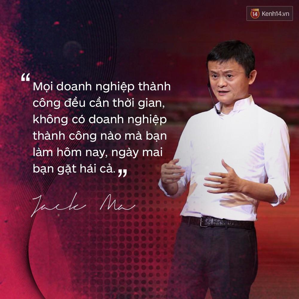 Loạt phát ngôn đầy cảm hứng tỷ phú Jack Ma vừa gửi đến các bạn trẻ Việt Nam - Ảnh 8.