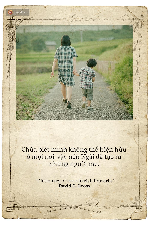 Ngày của mẹ, hãy đọc những trích dẫn cảm động này rồi về nhà và ôm mẹ ngay một cái! - Ảnh 17.