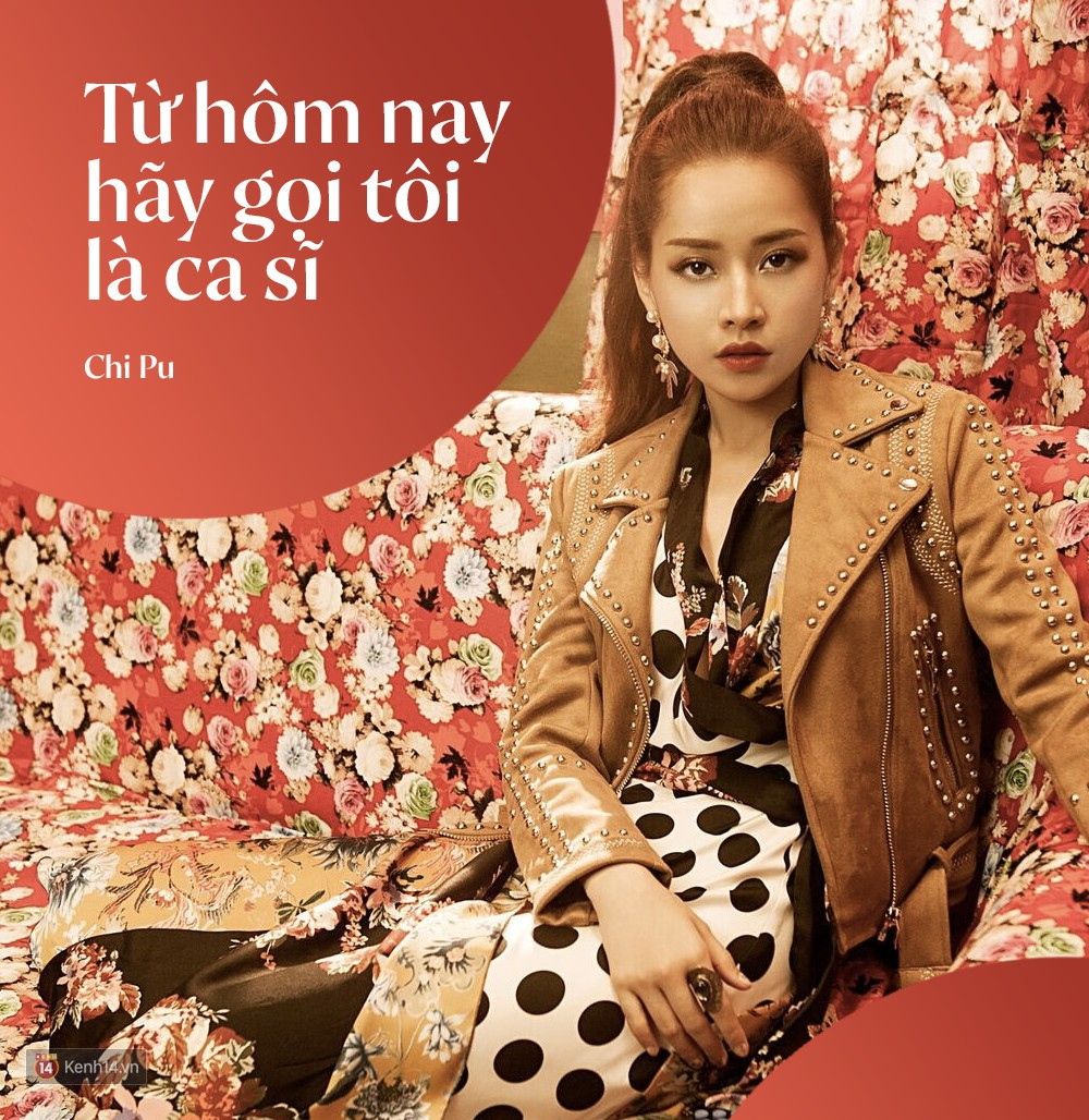 Từ khi debut với vai trò ca sĩ, Chi Pu đã bỏ túi cho mình cả rổ phát ngôn gây ồn ào thế này đây! - Ảnh 1.