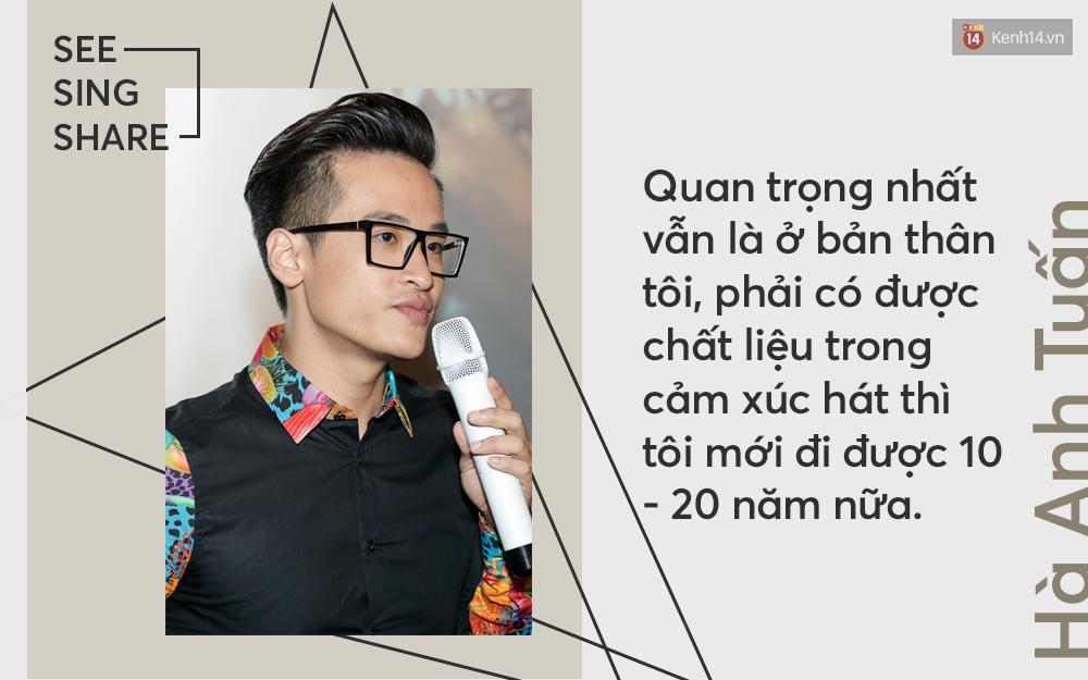 Hà Anh Tuấn: Nếu See Sing Share không được khán giả ủng hộ, thì chưa chắc tôi sẽ đi tiếp với âm nhạc - Ảnh 7.