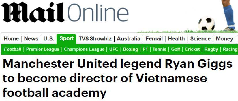 Báo Anh đồng loạt đưa tin Giggs sang Việt Nam làm Giám đốc bóng đá - Ảnh 2.