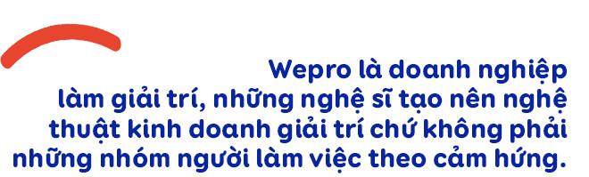 Ông chủ Wepro Quang Huy: Nếu tôi không mạnh tay tăng giá cho Sơn Tùng, cát-sê ca sĩ vẫn còn ở mức trần rất thấp - Ảnh 15.