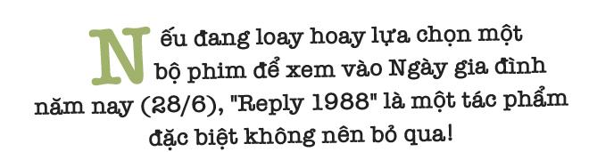 Xem xong Reply 1988, cảm thấy như vừa đi qua một thời tuổi trẻ! - Ảnh 1.