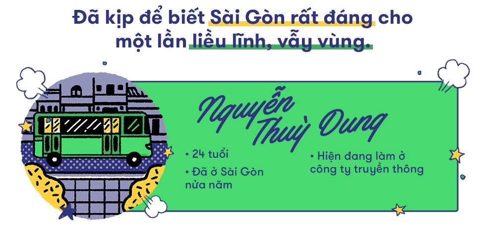 Câu chuyện của người trẻ về Sài Gòn: Miền đất rất đáng cho một lần liều lĩnh, vẫy vùng - Ảnh 9.
