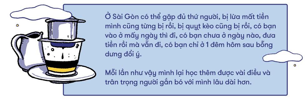 Câu chuyện của người trẻ về Sài Gòn: Miền đất rất đáng cho một lần liều lĩnh, vẫy vùng - Ảnh 8.