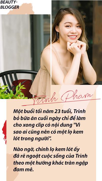 Trinh Phạm và nghề Beauty Blogger - Cái nghề tưởng của dân nhà giàu nhưng lại không làm giàu nổi - Ảnh 1.