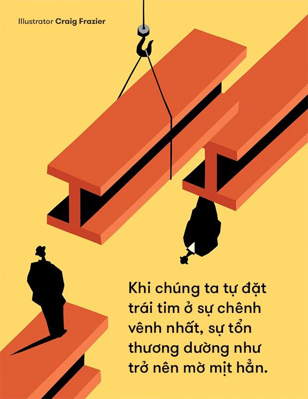 Độc thân, thất nghiệp: Khi tự đặt trái tim ở vị trí chênh vênh nhất, chẳng có gì có thể khiến chúng ta tổn thương được - Ảnh 5.