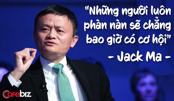những câu nói hay của Jack Ma - Ảnh 3.