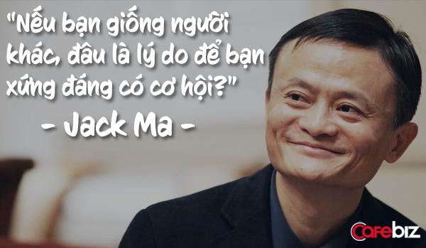 những câu nói hay của Jack Ma - Ảnh 4.