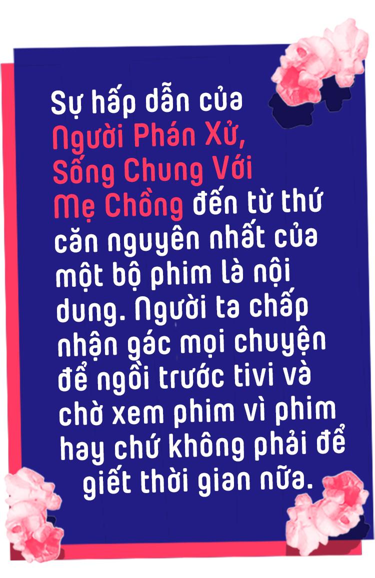 Cuối cùng thì một người phán xử hay một bà mẹ chồng cũng không thể kéo phim Việt đi lên - Ảnh 3.
