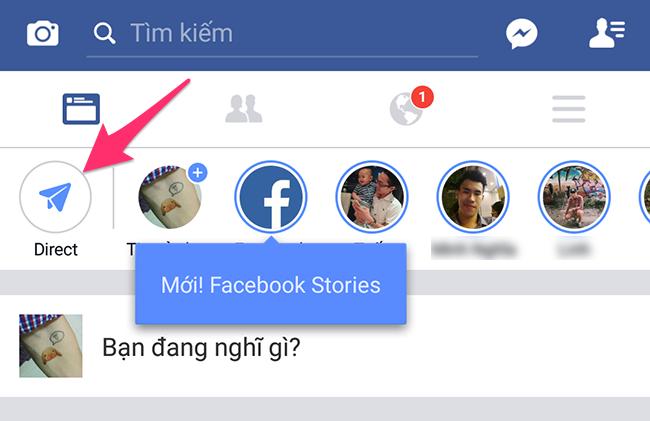 Facebook bổ sung tính năng Story giống Instagram và Snapchat, teen Việt rần  rần thử nghiệm