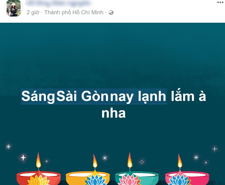 Sáng ngày ra, Facebook rồi Instagram tràn ngập status khoe Sài Gòn trở lạnh! - Ảnh 9.