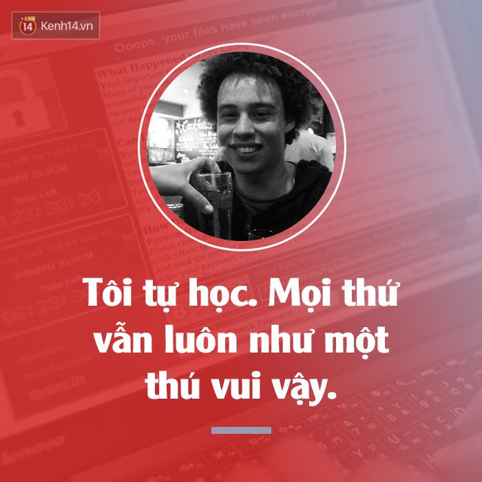 Không cần bằng Đại học, chàng trai này chọn một cách tìm việc khác: Chống lại virus WannaCry để cứu thế giới - Ảnh 3.