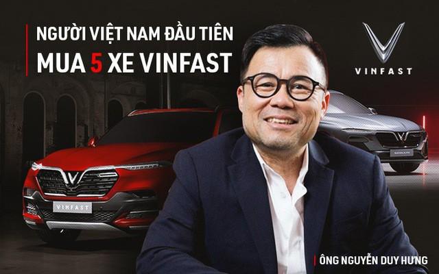 VINFAST: Ông Nguyễn Duy Hưng mua 5 chiếc xe VINFAST đầu tiên là ai? - Ảnh 1.