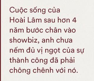 """Đằng sau tuyên bố dừng ca hát 2 năm của Hoài Lâm: Chỉ mong một lần rũ bỏ mác """"ngôi sao"""" để được sống bình yên - Ảnh 3."""