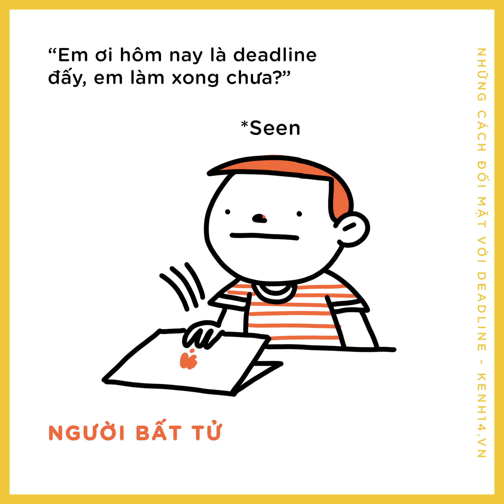Lỡ trễ deadline rồi phải làm gì? Sau đây là 1001 kiểu chày cối deadline nơi công sở - Ảnh 13.